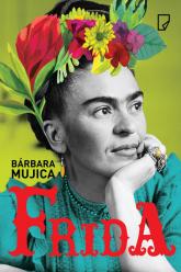 Frida - Bárbara Mujica | mała okładka