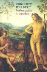Barbarzyńca w ogrodzie - Zbigniew Herbert | mała okładka