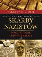 Skarby nazistów Poszukiwanie łupów III Rzeszy - Alford Kenneth D. | mała okładka