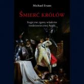 Śmierć królów. Tragiczne zgony władców średniowiecznej Anglii - Michael Evans | mała okładka