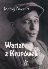 Wariat z Krupówek - Maciej Pinkwart | mała okładka
