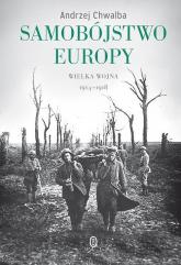 Samobójstwo Europy - Andrzej Chwalba | mała okładka