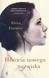 Historia nowego nazwiska - Elena Ferrante | mała okładka