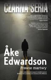 Prawie martwy - Ake Edwardson | mała okładka