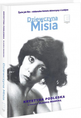 Dziewczyna Misia - Iwanicka Klaudia, Podleska Krystyna | mała okładka