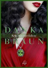 Krwawy medalion - Danka Braun | mała okładka