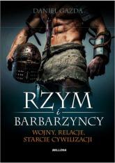 Rzym i barbarzyńcy - Daniel Gazda | mała okładka