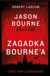 Zagadka Bourne'a - Eric Lustbader | mała okładka