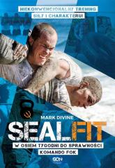 SEALFIT. W 8 tygodni do sprawności Komando Fok - Mark Divine | mała okładka