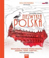 Niezwykła Polska. Kolorowanka - zbiorowe opracowanie | mała okładka
