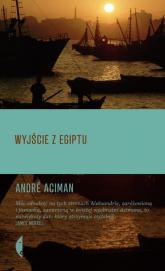 Wyjście z Egiptu - Andre Aciman | mała okładka