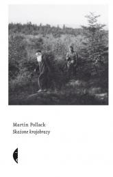 Skażone krajobrazy - Martin Pollack | mała okładka