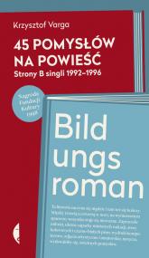 45 pomysłów na powieść - Krzysztof Varga | mała okładka