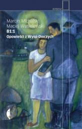 81:1. Opowieści z Wysp Owczych - Michalski Marcin, Wasielewski Maciej | mała okładka