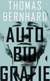 Autobiografie - Thomas Bernhard | mała okładka