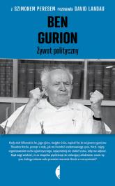 Ben Gurion. Żywot polityczny - Peres Szimon, Landau David | mała okładka