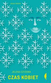 Czas kobiet - Jelena Czyżowa | mała okładka