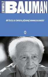 44 listy ze świata płynnej nowoczesności - Zygmunt Bauman | mała okładka