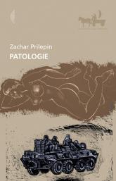Patologie - Zachar Prilepin | mała okładka