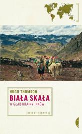 Biała Skała - Hugh Thomson | mała okładka