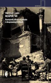 Neapol '44. Pamiętnik oficera wywiadu z okupowanych Włoch - Norman Lewis | mała okładka