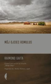 Mój ojciec Romulus - Raimond Gaita | mała okładka