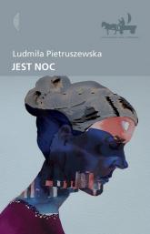 Jest noc - Ludmiła Pietruszewska | mała okładka
