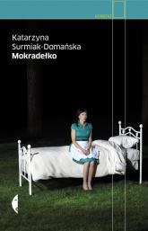 Mokradełko - Katarzyna Surmiak-Domańska | mała okładka