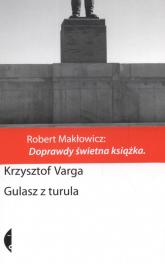 Gulasz z turula - Krzysztof Varga | mała okładka