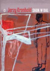 Skok w dal - Jerzy Kronhold | mała okładka