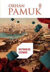 Nazywam się Czerwień - Orhan Pamuk | mała okładka