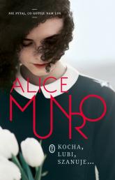 Kocha, lubi, szanuje... - Alice Munro   mała okładka