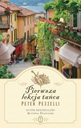 Pierwsza lekcja tańca - Peter Pezzelli | mała okładka