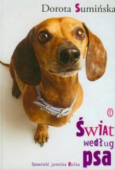 Świat według psa - Dorota Sumińska   mała okładka