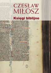 Księgi biblijne - Czesław Miłosz | mała okładka