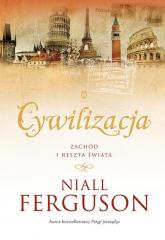 Cywilizacja - Niall Ferguson | mała okładka