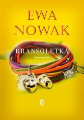 Bransoletka - Ewa Nowak | mała okładka