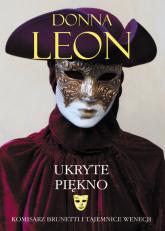 Ukryte piękno - Donna Leon | mała okładka