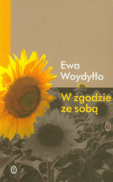 W zgodzie ze sobą - Ewa Woydyłło | mała okładka