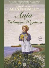Ania z Zielonego Wzgórza. Audio - Montgomery Lucy Maud   mała okładka
