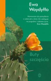 Buty szczęścia - Ewa Woydyłło | mała okładka