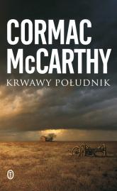 Krwawy południk - Cormac McCarthy | mała okładka
