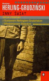 Inny świat. Lekcja literatury z Gustawem Herlingiem - Grudzińskim i Włodzimierzem Boleckim - Gustaw Herling-Grudziński | mała okładka