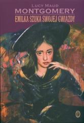 Emilka szuka swojej gwiazdy - Montgomery Lucy Maud   mała okładka