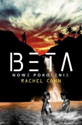 Beta. Nowe pokolenie - Rachel Cohn | mała okładka
