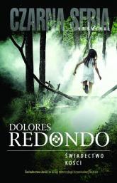 Świadectwo kości - Dolores Redondo | mała okładka