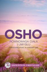 Równowaga ciała i umysłu, Wykorzystaj umysł, by uzdrowić ciało - Osho | mała okładka
