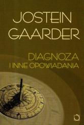 Diagnoza i inne opowiadania - Jostein Gaarder | mała okładka