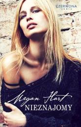 Nieznajomy - Megan Hart | mała okładka