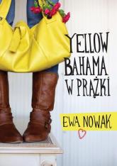 Yellow bahama w prążki - Ewa Nowak | mała okładka
